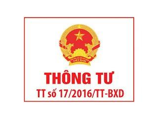 Thông tư số 17/2016/TT-BXD Hướng dẫn về năng lực của tổ chức và cá nhân tham gia hoạt động xây dựng